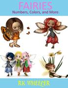 Fairies: Numbers, Colors and More