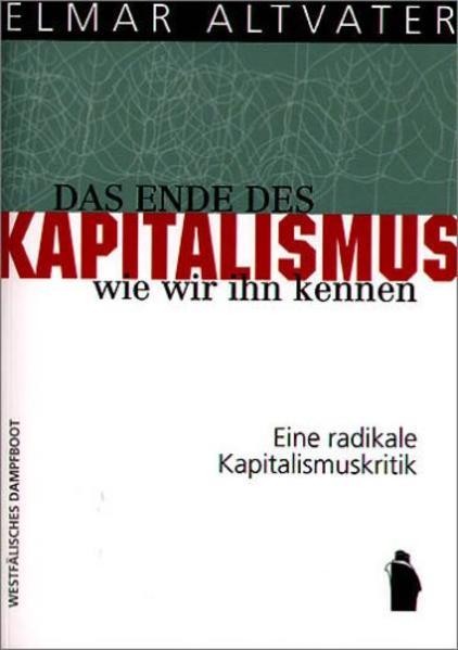 Das Ende des Kapitalismus, wie wir ihn kennen als Buch