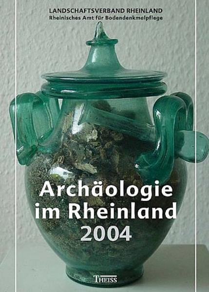 Archäologie im Rheinland 2004 als Buch von