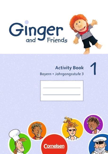 Ginger and Friends Bd 1: 3. Jahrgangsstufe - Ac...