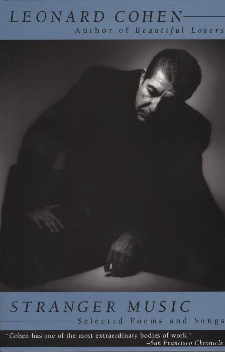 Stranger Music als Buch von Leonard Cohen