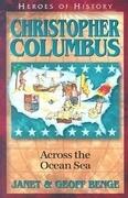 Christopher Columbus: Across the Ocean Sea