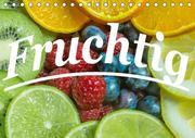 Fruchtig (Tischkalender 2020 DIN A5 quer)