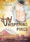 Whispering Pines: Tys Hingabe