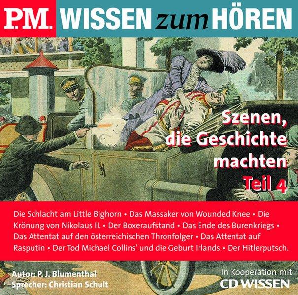 P.M. WISSEN zum HÖREN - Szenen, die Geschichte ...
