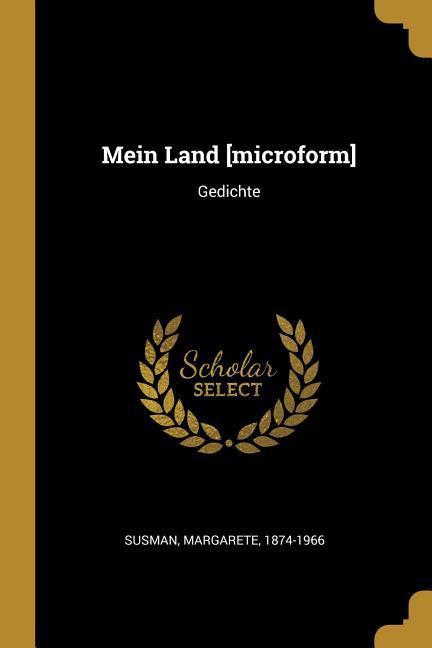 Mein Land [microform]: Gedichte als Taschenbuch