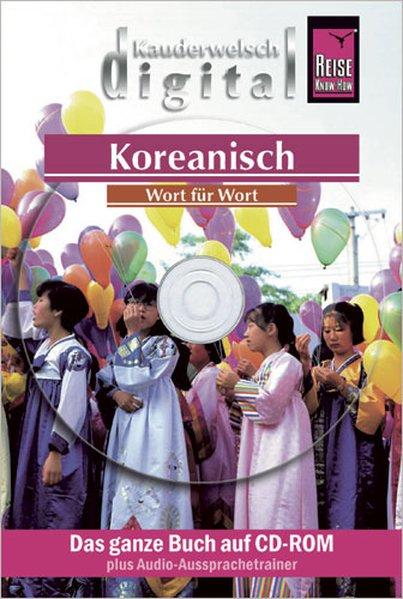 Koreanisch Wort für Wort. Kauderwelsch digital....