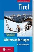 Tirol. Winterwanderungen