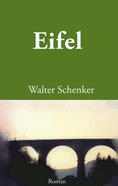 Eifel als Buch von Walter Schenker