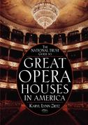 The National Trust Guide to Great Opera Houses in America