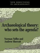 Archaeological Theory: Who Sets the Agenda?