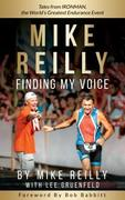 MIKE REILLY Finding My Voice