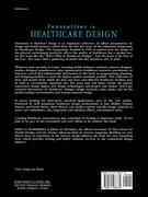 Innovations in Healthcare Design: Selected Presentations from the First Five Symposia on Healthcare Design