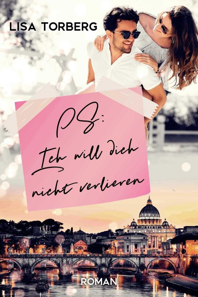 PS: Ich will dich nicht verlieren als Buch