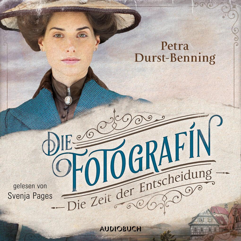Die Fotografin - Die Zeit der Entscheidung (ungekürzt) als Hörbuch Download