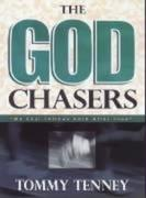 """The God Chasers: """"My Soul Follows Hard After Thee"""""""