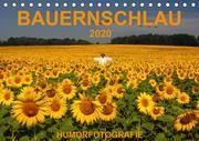 BAUERNSCHLAU 2020 (Tischkalender 2020 DIN A5 quer)