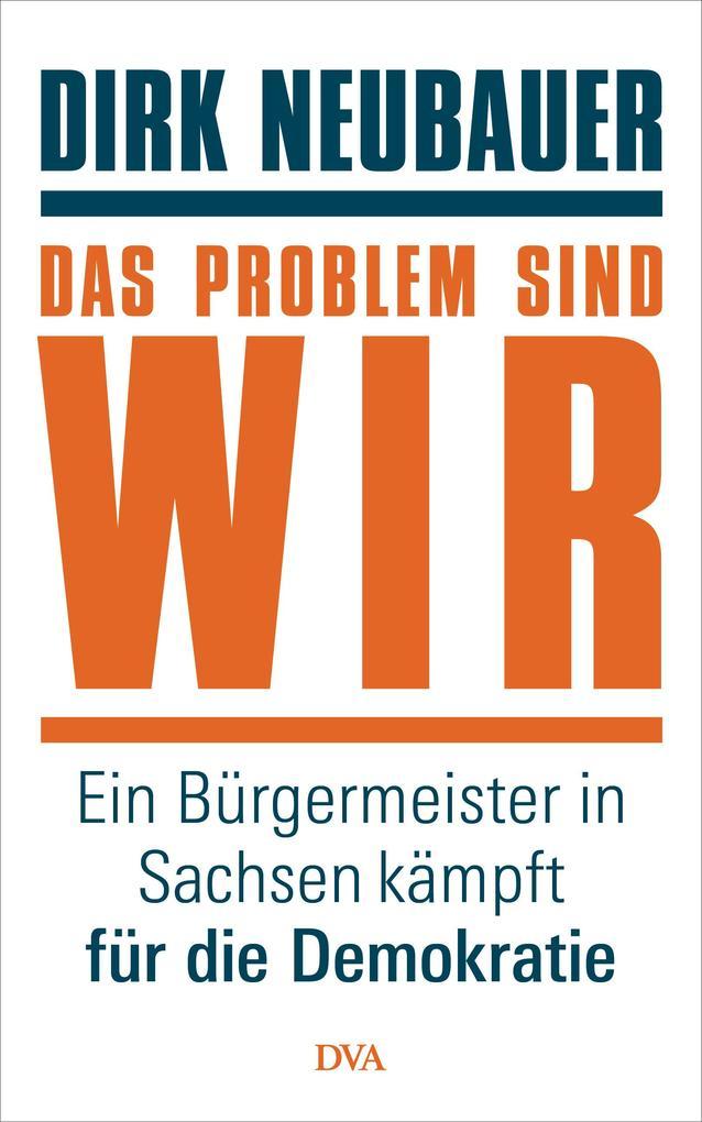 Das Problem sind wir als Buch