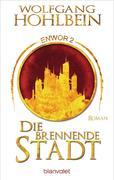 Die brennende Stadt - Enwor 2