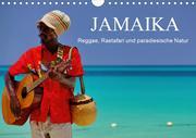 JAMAIKA Reggae, Rastafari und paradiesische Natur. (Wandkalender 2020 DIN A4 quer)