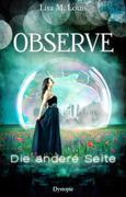 Observe: Die andere Seite