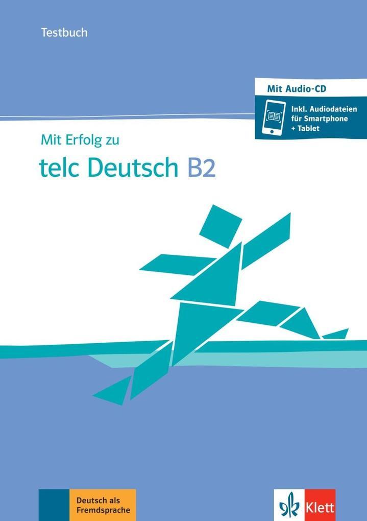Mit Erfolg zu telc Deutsch B2 / Testbuch + online als Buch (kartoniert)