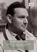 Karl Höller und die choralgebundene Orgelmusik in Deutschland 1929-1949