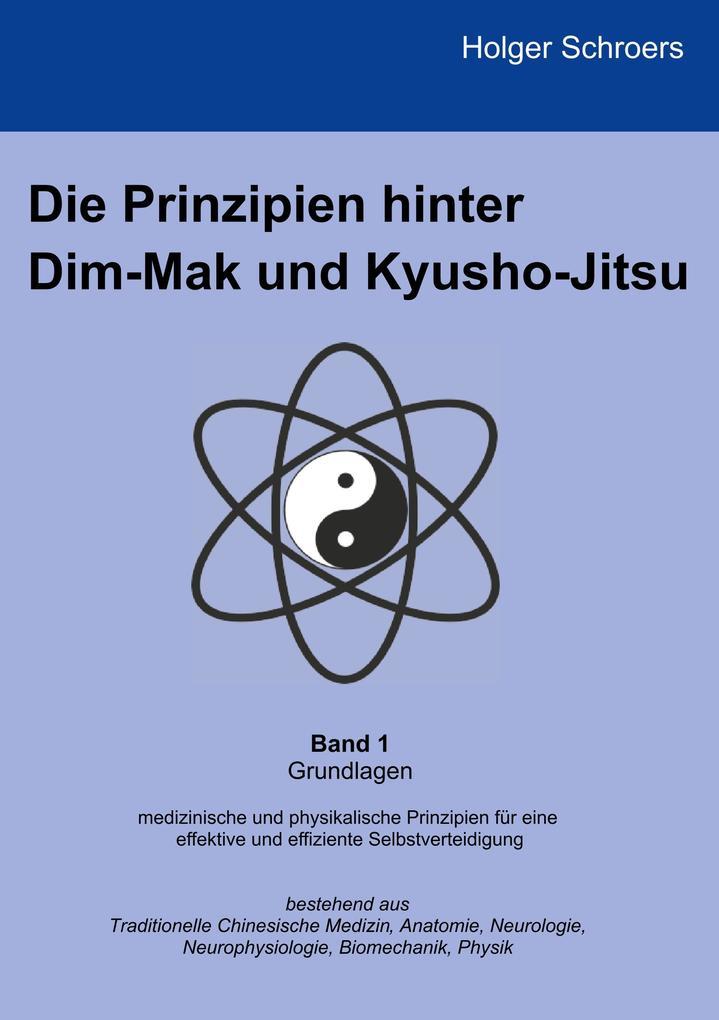 Die Prinzipien hinter Dim-Mak und Kyusho-Jitsu als Buch