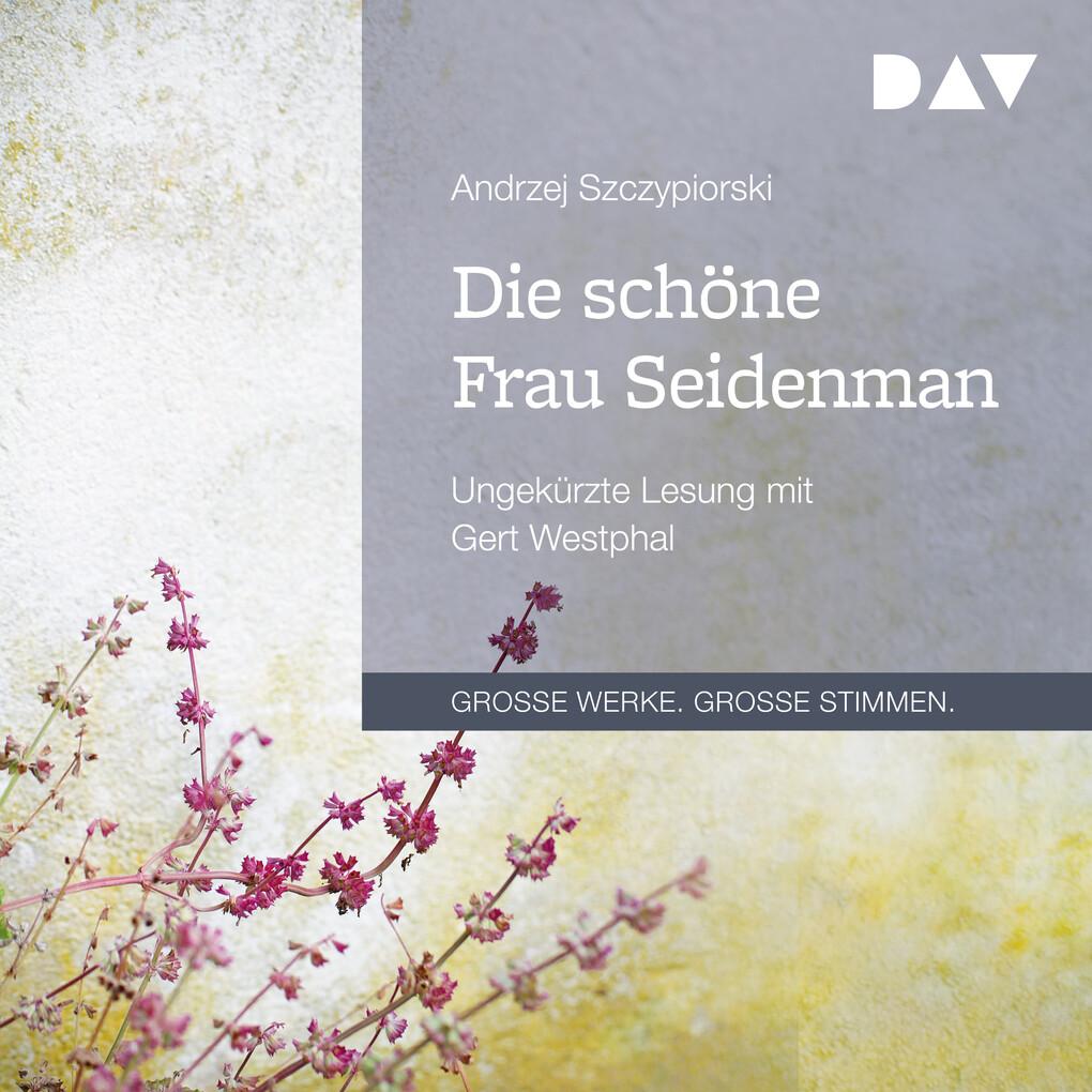 Die schöne Frau Seidenman als Hörbuch Download