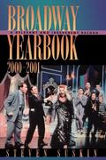 Broadway Yearbook 2000-2001: A Relevant and Irreverent Record
