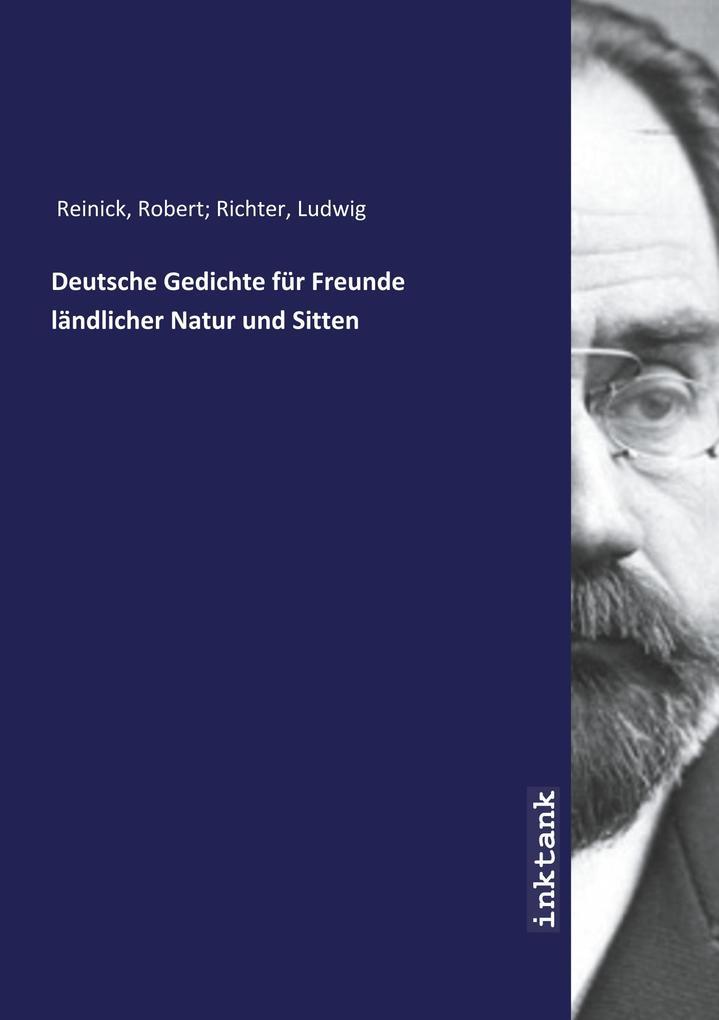 Deutsche Gedichte Für Freunde Ländlicher Natur Und Sitten