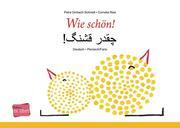Wie schön!, Deutsch-Persisch/Farsi