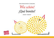 Wie schön!, Deutsch-Spanisch