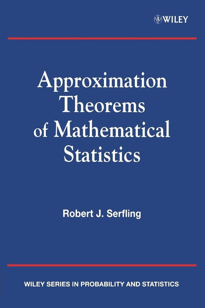 Approximation Theorems of Mathematical Statistics als Taschenbuch