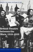 British Theatre Between the Wars, 1918 1939