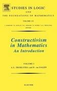 Constructivism in Mathematics, Vol 1