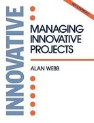 Managing Innovative Projects