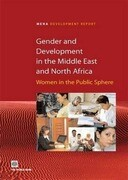 Gender and Development in the Middle East and North Africa: Women in the Public Sphere
