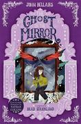 The Ghost in the Mirror - The House With a Clock in Its Walls 4