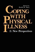 Coping with Physical Illness Volume 2 : New Perspectives