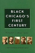 Black Chicago's First Century: 1833-1900