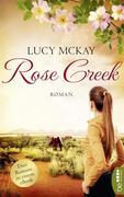 Rose Creek - Die Trilogie