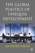 The Global Politics of Unequal Development