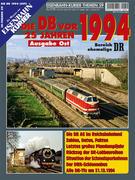 EK-Themen 57: Die Deutsche Bahn vor 25 Jahren - 1994 Ausgabe Ost