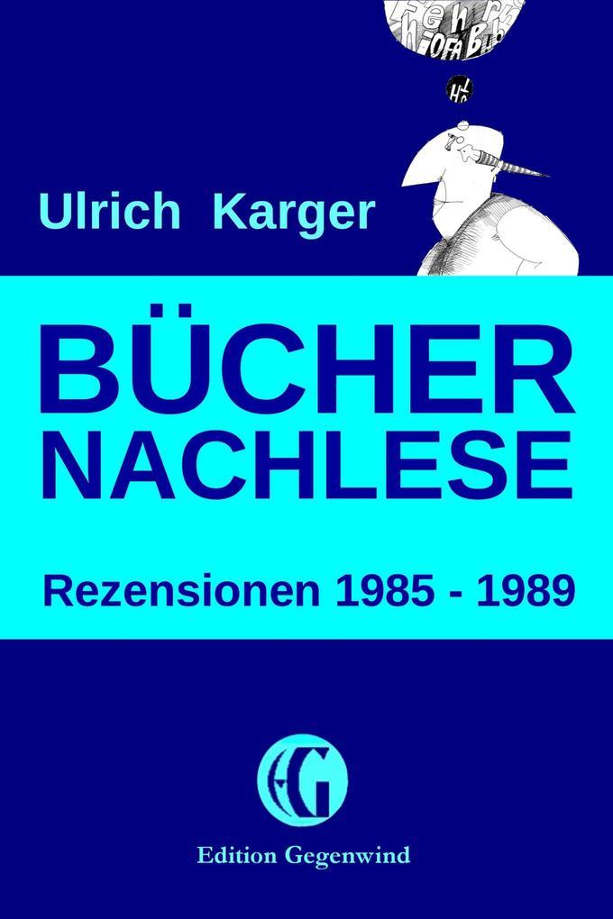 Büchernachlese: Rezensionen 1985 - 1989 als eBook