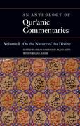 An Anthology of Qur'anic Commentaries, Volume I: On the Nature of the Divine