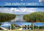 Das idyllische Usedom (Wandkalender 2020 DIN A2 quer)