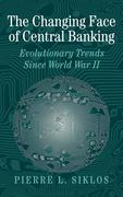The Changing Face of Central Banking: Evolutionary Trends Since World War II