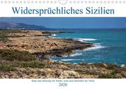 Widersprüchliches Sizilien (Wandkalender 2020 DIN A4 quer)