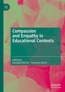 Compassion and Empathy in Educational Contexts